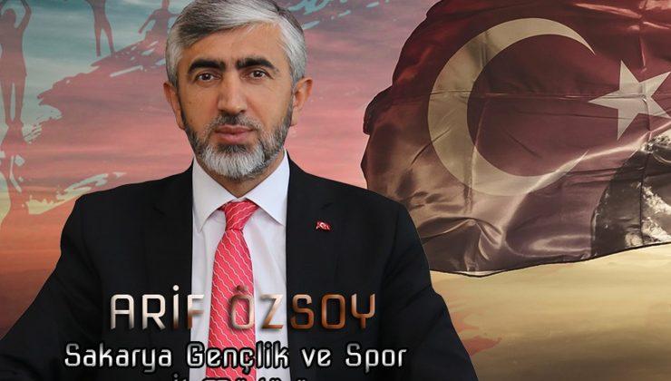 Gençlik ve Spor İl Müdürü Arif Özsoy , 19 Mayıs Atatürk'ü Anma, Gençlik ve Spor Bayramı nedeniyle bir mesaj yayınladı
